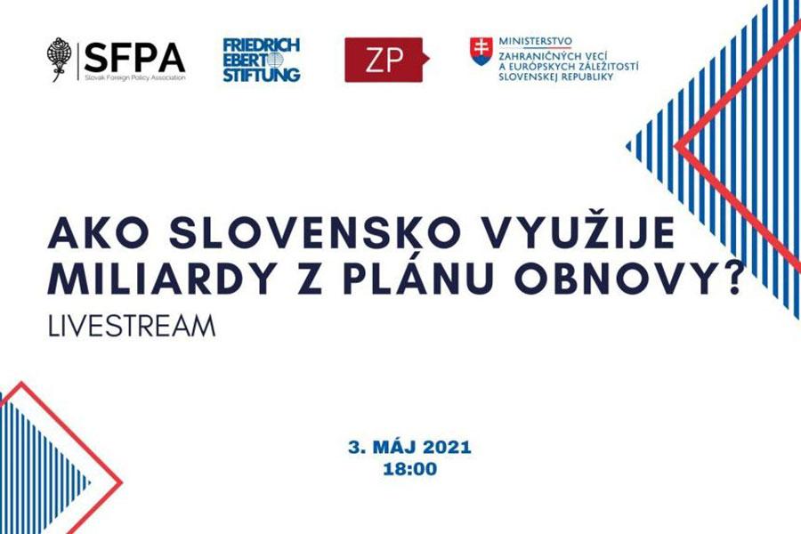 Ako Slovensko využije miliardy z plánu obnovy?