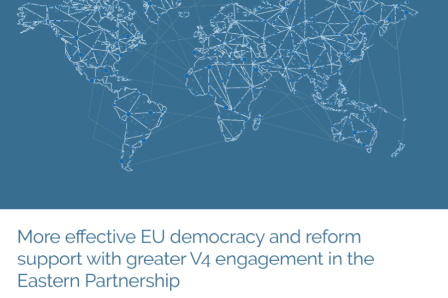 More effective EU democracy and reform support with greater V4 engagement in the Eastern Partnership