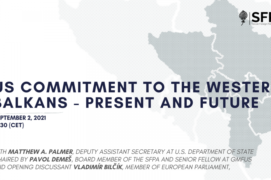 US Commitment to the Western Balkans – Present and Future (discussion in english)